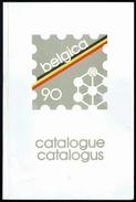 """Catalogue Du Salon International De Philatélie """" BELGICA 90 """". - Autres Livres"""