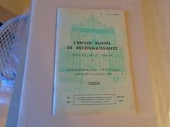 L'ENGIN BLINDE DE RECONNAISSANCE  (E. B. R. 75 - Mle 51 - Type 54) FIGURES 1959 - Books