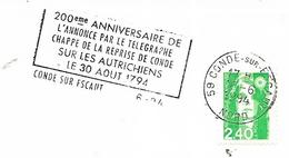59  CONDE SUR ESCAUT  200° Anniversaire De L'annonce  Par  Le Télégraphe Chappe  De La Reprise De