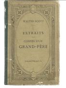Walter SCOTT Extraits Des Contes D'un Grand-père - Livres, BD, Revues