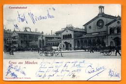 Gruss Aus München. Centralbahnhof. 1900 - Muenchen