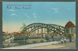 Sarre    Saarbrucken Pont Empereur Friedrich - Saarbruecken