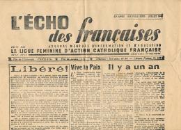 L'ECHO DES FRANCAISES (juillet 194?), Ligue Féminine D'action Catholique Française, Mensuel D'information Et D'éducation - Informations Générales