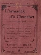 ALMANACH / LIEGE / 1908 / En Dialecte Wallon - Livres, BD, Revues