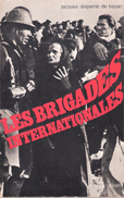 BRIGADES INTERNATIONALES GUERRE ESPAGNE REPUBLICAINS 1936 1939 VOLONTAIRES - 1939-45