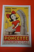 CPM PUB - PONCETTE - ECONOMISE LE GAZ - LAVEZ TOUT A L'EAU FROIDE - Pubblicitari