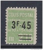 France Colis Postaux N° 152 X Livraison Par Exprès : 2 F. 45  Sur 2 F. 15 Vert, Trace De Charnière Sinon TB
