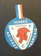 Epinglette Légion Française Des Combattants Août 1941 Au Profit Des Oeuvres Légionnaires De Prisonniers De Guerre - 1939-45
