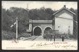 BRAINE Le COMTE Le Tunnel (V.G) Belgique - Braine-le-Comte