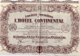 VP10.231 - PARIS 1925 - Action - Société Fermière De L'Hôtel Continentale - Agriculture