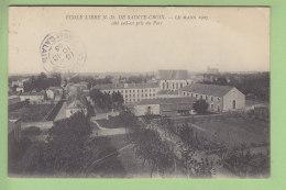 LE MANS : Ecole Libre N.D. De Sainte Croix, Côté Sud Est Pris Du Parc. 2 Scans. Edition ? - Le Mans