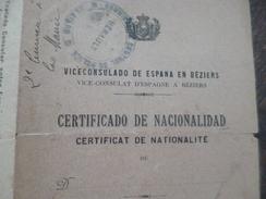 Vice Consulat D'Espagne à Béziers Certifcat De Nationalité Viceconsulado De Espana Bilingue 1919 - Documenti Storici