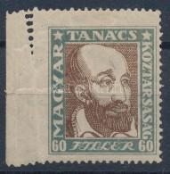 * 1919 Magyar Tanácsköztársaság 60f Bal Oldalon Hiányos Fogazással - Zonder Classificatie