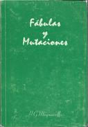 FABULAS Y MUTACIONES LIBRO AUTOR H. G. MAQUIAVELLO AUTOGRAFIADO POR EL AUTOR EDICION GAMMA 94 PAGINAS EDICION DEL AUTOR - Fantasy