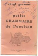 Sergi GRANIER Petite Grammaire De L'occitan - Pratique