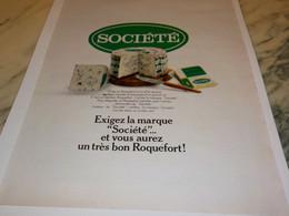 ANCIENNE PUBLICITE FROMAGE SOCIETE ROQUEFORT 1971 - Posters