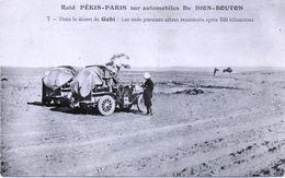 Raid  PÉKIN - PARIS , Dans Le Désert De GOBI Sur Automobiles De Dion-Bouton . - Mongolie