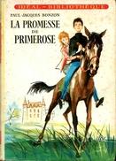 """Idéal Bibliothèque N°130 Avec Jaquette - Paul-Jacques Bonzon - """"La Promesse De Primerose"""" - 1957 - Ideal Bibliotheque"""