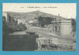 CPA 1212 - Chemin De Fer - La Gare Du Beaujolais TARARE 69 - Tarare