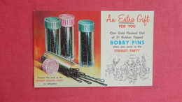Gift For You  Bobby Pinns When You Come To The Stanley Party   -ref  2591 - Reclame