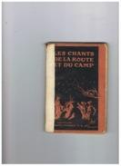 LES CHANTS  DE LA ROUTE ET DU CAMP PREMIERE SERIE  1921 - Scouting
