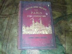 Vieux Papier Guide Touristique Nouveau Guide Pratique De Paris Et A  L Exposition De1878** 212 Pages Non Illustré - Dépliants Touristiques