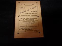 Amiens.Livret ( 10 X 14,5 ) ' D ' Horaire Des 2 Gares. Eté 1931.Nombreuses Publicités Bière Delaporte Déménagement Etc - Europe