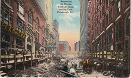 POST CARD  - PITTSBURGH - Removing The Hump, Fifth Avenue - Pittsburgh