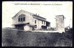 CPA ANCIENNE- FRANCE- SAINT-CESAIRE-DE-GAUZIGNAN (30)- COOPERATIVE DE VIGNIFICATION + TRANSFORMATEUR ELECTRIQUE- 2 SCANS - Autres Communes