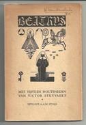 Beatrys Een Middeleeuwse Legende Met Houtsneden Van V. Stuyvaert - A.A.M. Stols - Maastricht    1937 - Literature