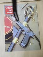 MILITARIA CIVIL REVUE LA GAZETTE DES ARMES PAR 6 NUMEROS ICI 119 AU 124  Fin ANNEE 1983 - Francese