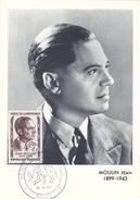Carte-Maximum FRANCE N° Yvert 1100 (Jean MOULIN) Obl Sp 1er Jour Ill Paris (Ed MF) - 1950-59