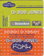 GREECE - One Happy Cloud, Dr Bob Jones/Chilli Funk, Entrance Card 5000 GRD/14.7 Euro, Sample(no Chip) - Unclassified