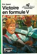 """Bibliothèque Verte - Série Franck Et Dave, Les Rois Du Volant - Eric Speed - """"Victoire En Formule V"""" - 1980 - Bibliotheque Verte"""