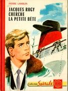 """G.P. Spirale N°82 - Pierre Lamblin - """"Jacques Rogy Cherche La Petite Bête"""" - 1972 - Collection Spirale"""