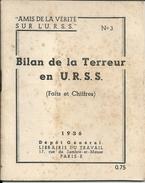 Russie  BILAN DE LA TERREUR ,  En - U R S S  De 1936  23 Pages  Format 11 X 13 - Books, Magazines, Comics
