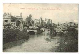 16391   Cpa  FRESNES En WOEVRE  ; Ses Ruines  - Le Pont Devant L'Eglise  ! 1923  , - France
