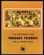 """"""" A La Découverte Des Tableaux Célèbres Par Le Timbre-poste """", édition HACHETTE, 1971. - Thématiques"""
