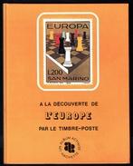 """"""" A La Découverte De L'EUROPE Par Le Timbre-poste """", édition HACHETTE, 1971. - Temas"""