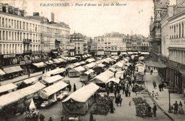 VALENCIENNES PLACE D'ARMES UN JOUR DE MARCHE - Valenciennes