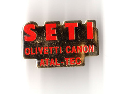 Pins 1992 - VALENCIENNES - SETI  ( Demotte ) Olivetti Canon... (rue Tholozé ) - Other