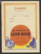 Cahier De Classe Avec Publicités Des Produits LION NOIR Sur Les 1, 2, 3 Et 4ème De Couverture (voir 2 Scans) - Advertising