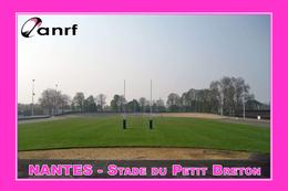 Nantes (44 – France) Stade Vélodrome Du Petit Breton - Equipe Résidente :  A.N.R.F. (Rugby) - Rugby