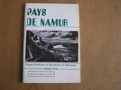 PAYS DE NAMUR Revue N° 63 Régionalisme La Plante Armée 13 ème De Ligne Echasseurs Echasse Wépion Namur Au 16 ème Siècle - Cultuur
