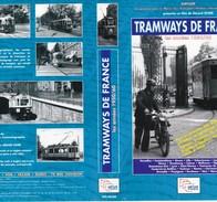 Cassette Sur Les Tramways De France  Années 50-66   2001 - Documentaires
