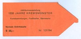 1) Ticket Eintrittskarte Jubiläumsausstellung 1977 1200 Jahre Kremsmünster Stift Kloster Abtei Sternwarte Kremstal Bilet - Eintrittskarten