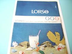 ANCIENNE PUBLICITE LAIT DES VACANCE LORSO DE MONT BLANC 1965 - Posters