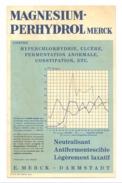 Buvard - Magnésium Perthydrol De Merck 1971 - Médecine, Pharmacie ...(pog) - Produits Pharmaceutiques