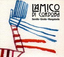 # CD Servillo / Girotto / Mangalavite - L'amico Di Cordoba - Jazz