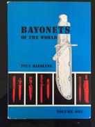 A 36 R  - Les 4 Volumes De BAYONET OF THE WORLD Par KIESLING (Dernier Prix) - Armes Blanches